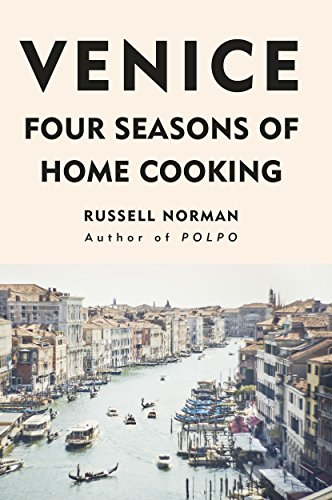 Venice: Four Seasons of Home Cooking (English Edition)