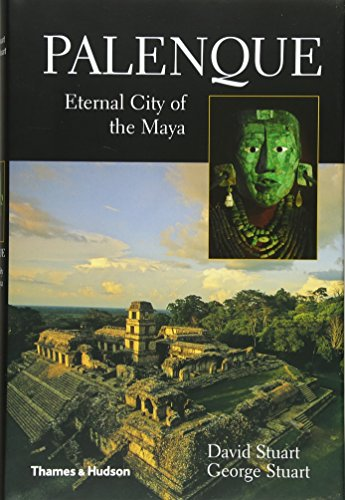 Palenque: Eternal City of the Maya