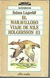 El Maravilloso Viaje De Nils Holgersson. Tomo I