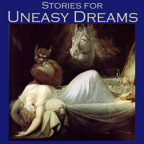 Stories for Uneasy Dreams audiobook cover art