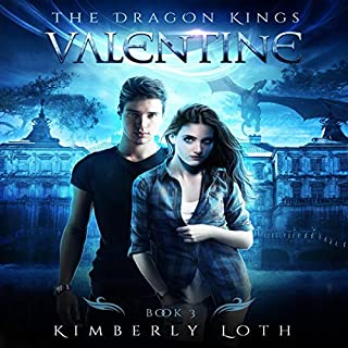 Valentine      The Dragon Kings, Book 3              By:                                                                                                                                 Kimberly Loth                               Narrated by:                                                                                                                                 Angela Rysk                      Length: 5 hrs and 58 mins     Not rated yet     Overall 0.0
