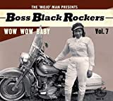 Boss Black Rockers Vol 7: Wow Wow Baby (Various Artists)