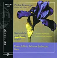 Mascagni: Piano Works for 2 and 4 Hands by Sollini (2013-09-24)