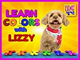 Learn Colors with Lizzy the Dog
