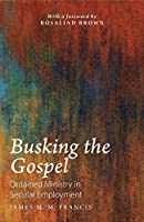 Busking the Gospel: Ordained Ministry in Secular Employment