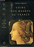 GUIDE MUSEES FRANCE AE - Larousse - 01/03/1993