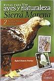 Rutas para ver aves y naturaleza en Sierra Morena:...