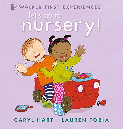 Let's Go to Nursery! (Walker First Experiences)