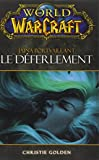 WORLD OF WARCRAFT LE DEFERLEMENT