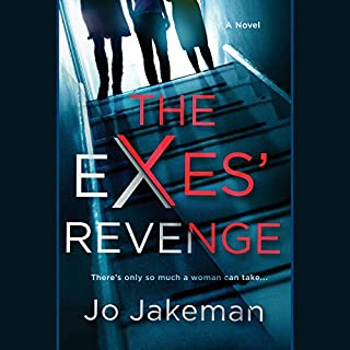 The Exes' Revenge                   By:                                                                                                                                 Jo Jakeman                               Narrated by:                                                                                                                                 Fiona Hardingham                      Length: 9 hrs and 53 mins     78 ratings     Overall 4.1