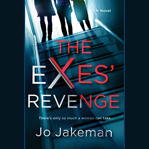 The Exes' Revenge audiobook cover art