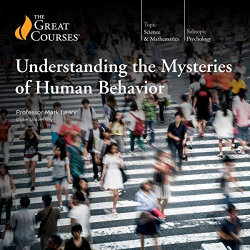 Understanding the Mysteries of Human Behavior                   Auteur(s):                                                                                                                                 Mark Leary,                                                                                        The Great Courses                               Narrateur(s):                                                                                                                                 Mark Leary                      Durée: 12 h et 11 min     18 évaluations     Au global 4,5