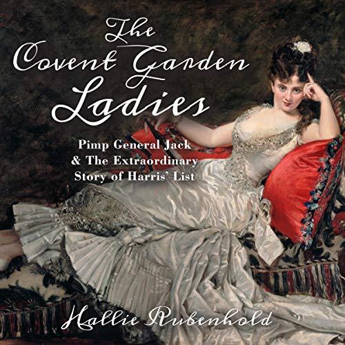The Covent Garden Ladies audiobook cover art
