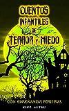 Cuentos Infantiles de TERROR y MIEDO: Historias de terror y brujas para niños / Libros de...