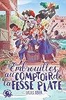 Les Coquins, tome 3 : Embrouilles au Comptoir de la Fesse Plate par Abier