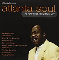 William Bell Presents Atlanta Soul - The Peachtree Records Story (2006-04-25)