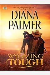 Wyoming Tough (Wyoming Men Book 1) Kindle Edition
