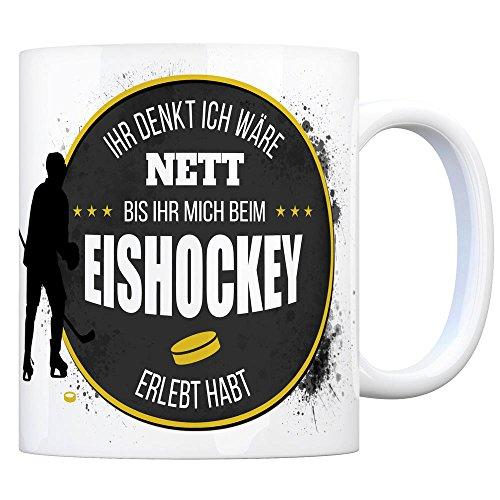 trendaffe - Kaffeebecher mit Eishockey Motiv und Spruch: Ihr Denkt ich wäre nett bis Ihr Mich beim Eishockey erlebt habt