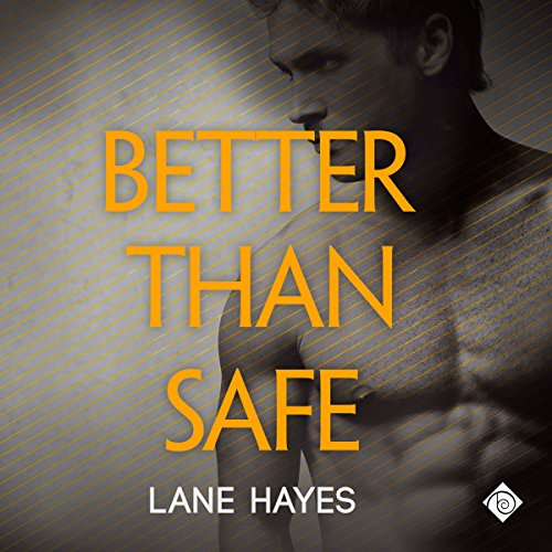 Better than Safe audiobook cover art
