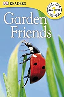 DK Readers L0: Garden Friends (DK Readers Pre-Level 1)