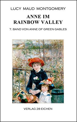 Anne im Rainbow Valley: 7. Band von Anne of Green Gables