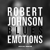 Robert Johnson - Blues Emotions