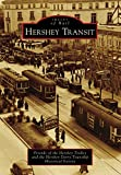 Hershey Transit (Images of Rail) (English Edition)