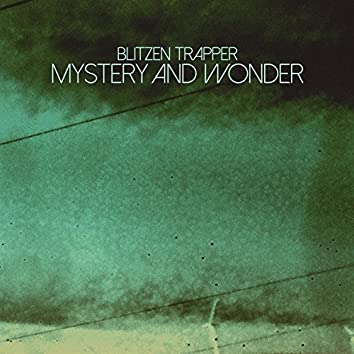 Mystery and Wonder