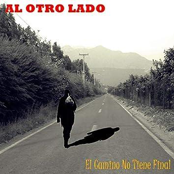 El Camino No Tiene Final