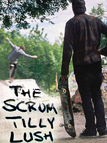 The Scrum Tilly Lush [OV]