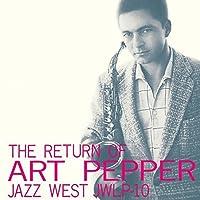Return of Art Pepper by ART PEPPER