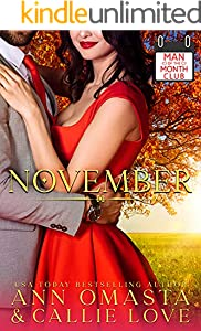 Man of the Month Club: NOVEMBER: A High School Sweethearts, Second Chance Hot Shot of Romance Quickie