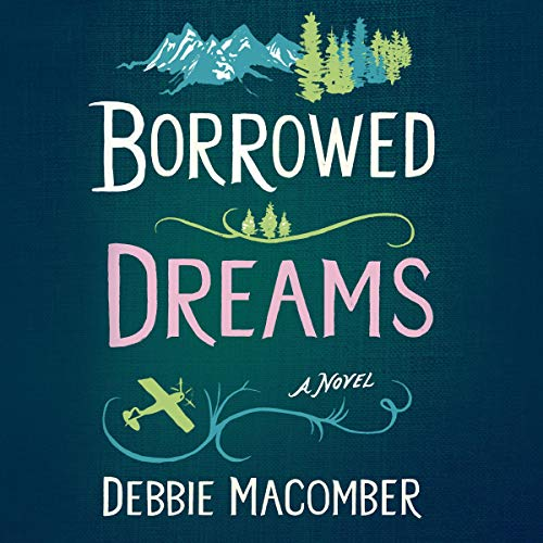 Borrowed Dreams: A Novel cover art
