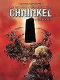 Le grand pouvoir du Chninkel - L'intégrale