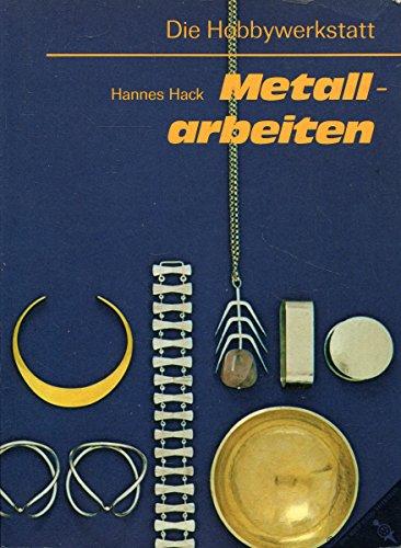 Metallarbeiten Die Hobbywerkstatt