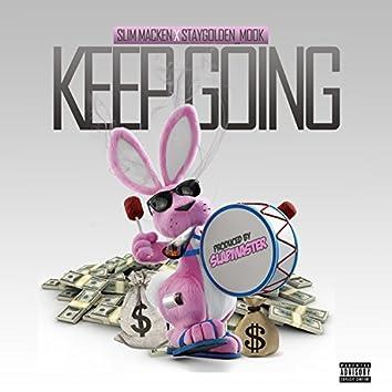 Keep Going (feat. Slim Macken)