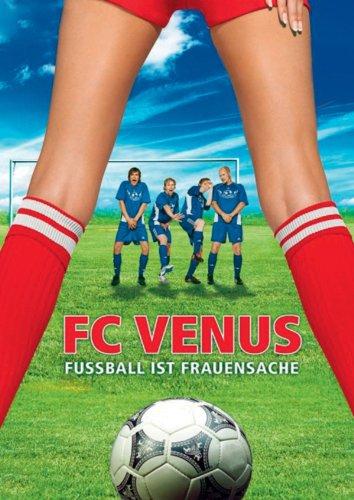 FC Venus - Fußball ist Frauensache