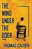 The Wind Under the Door