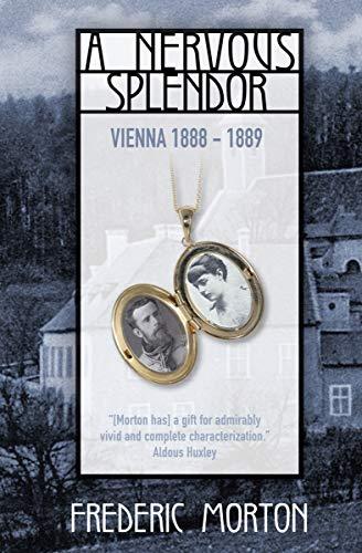 A Nervous Splendor: Vienna, 1888–1889 (English Edition)