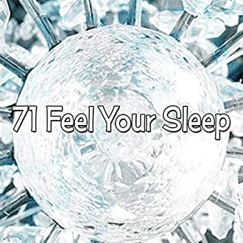 71 Feel Your Sleep