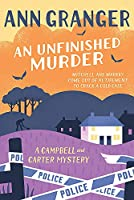 An Unfinished Murder: Campbell & Carter Mystery 6 (Campbell and Carter)