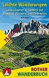 Leichte Wanderungen Südtirol Ost: Genusstouren im Eisacktal, Pustertal und den Dolomiten. 75 Touren. Mit GPS-Tracks (Rother Wanderbuch)