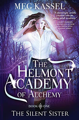 The Helmont Academy of Alchemy: The Silent Sister