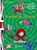 Kika Superwitch Trouble at School (Castellano - A PARTIR DE 10 AÑOS - LIBROS EN INGLÉS - Kika Superwitch)