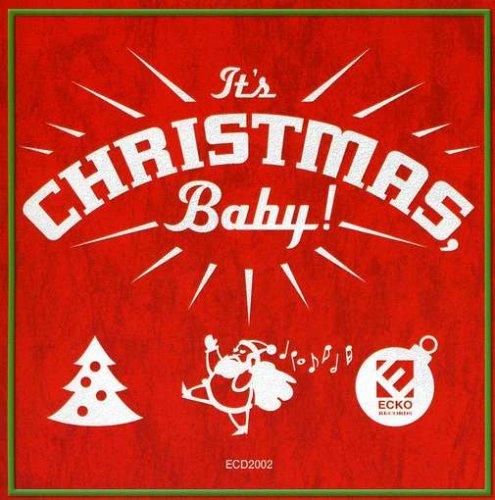 It's Christmas Baby!