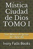 Mística Ciudad de Dios (Spanish Edition)