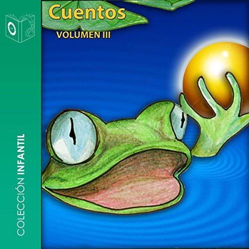 Cuentos, Volumen III [Stories, Volume 3] audiobook cover art