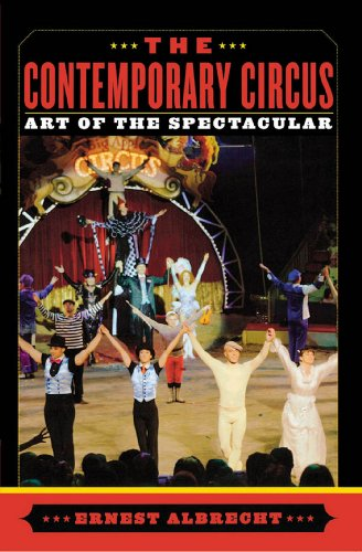 The Contemporary Circus: Art of the Spectacular (English Edition)