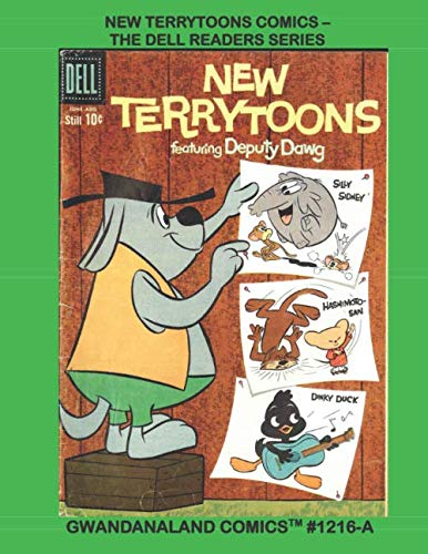 New Terrytoons Comics - The Dell Readers Series: Gwandanaland Comics #1216-A: Economical Black & White Version - Starring Deputy Dawg, Heckle and Jeckle and Many More!  Eight Complete Issues