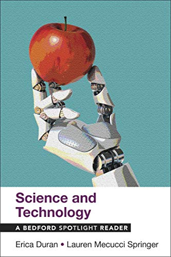 Compare Textbook Prices for Science and Technology: A Bedford Spotlight Reader  ISBN 9781319207182 by Duran, Erica,Mecucci Springer, Lauren
